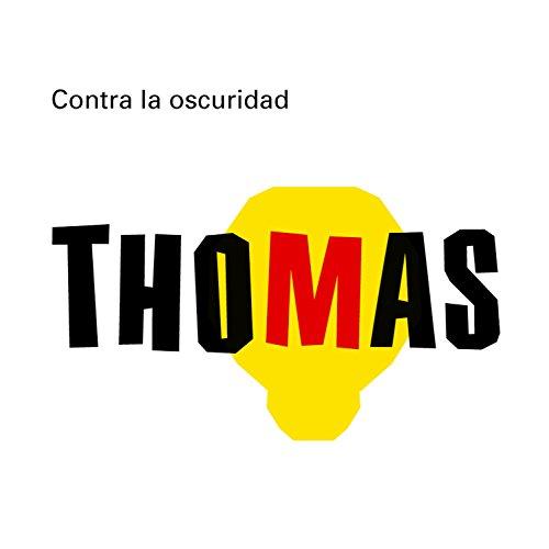 Contra la oscuridad. Thomas Alva Edison (Los más grandes) por Montse Ganges