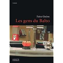 Les gens du Balto (La Fouine) (French Edition)