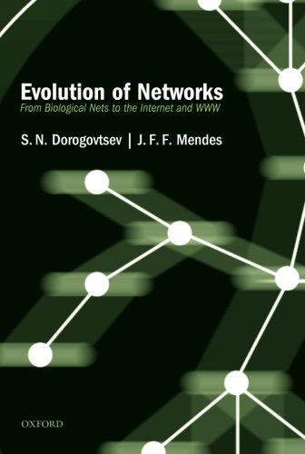 Evolution of Networks: From Biological Nets to the Internet and WWW por S. N. Dorogovtsev