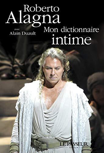 Mon dictionnaire intime par Roberto Alagna
