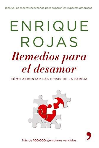 Remedios para el desamor (Vivir Mejor) por Enrique Rojas