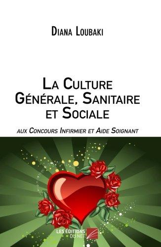 La Culture Générale Sanitaire et Socia...