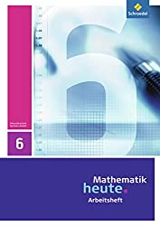 Mathematik heute - Ausgabe 2009 für Sachsen-Anhalt: Arbeitsheft 6