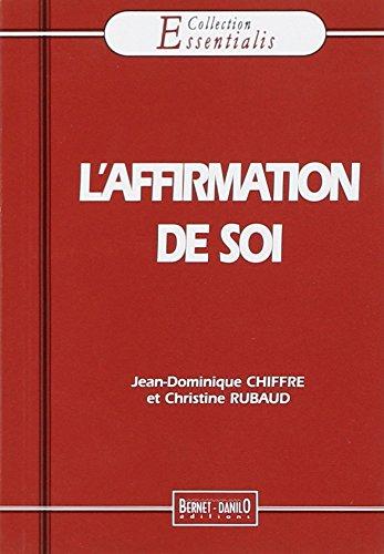 L'AFFIRMATION DE SOI