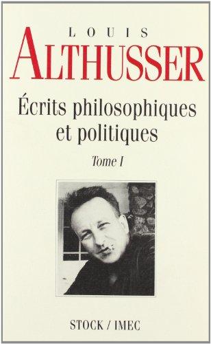Ecrits philosophiques et politiques : Tome 1