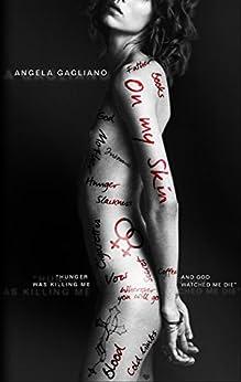 On my skin (English Edition) di [Gagliano, Angela]