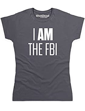 Inspired By Twin Peaks - I Am The FBI Camiseta, Para mujer