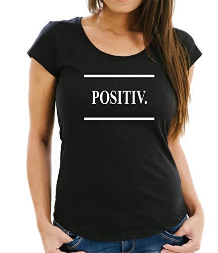 Siviwonder lustiger Spruch - Positiv - beifall Optimist - lustiges Statement Damen Girlie T-Shirt Black XXL - 42