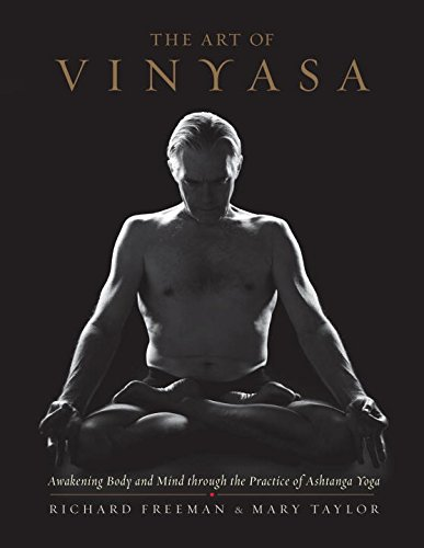 art-of-vinyasa-awakening-body-and-mind-through-the-practice-of-ashtanga-yoga