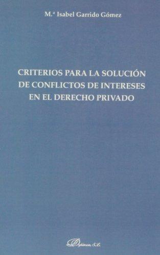 Criterios para la solución de conflictos de intereses en el derecho privado
