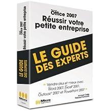 Office 2007 Réussir Votre Petite Entreprise