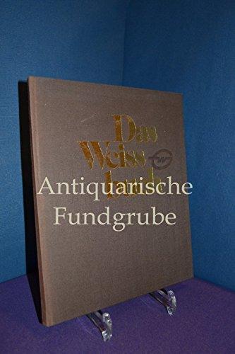 Das Weissbuch / Die internationale Spedition Gebrüder Weiss. Mehr als ein haltebes Jahrtausend Verkehrsgeschichte des Alpenraumes