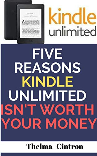 Five Reasons Kindle Unlimited Is Not Worth Your Money (English ...