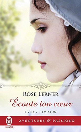 Lively St. Lemeston (Tome 3) - Écoute ton cœur par Rose Lerner
