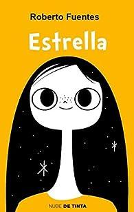 Estrella par Roberto Fuentes