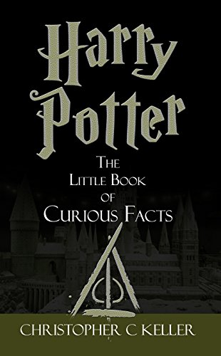 Harry Potter: The Little Book of Curious Facts (English Edition)