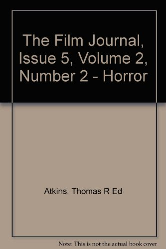 The Film Journal, Issue 5, Volume 2, Number 2 - Horror