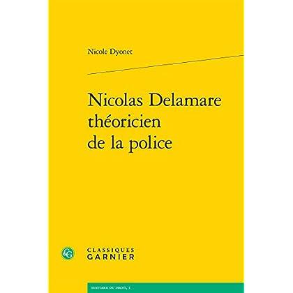 Nicolas Delamare théoricien de la police