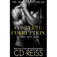 Complete Corruption: Rogue, Ruin, Rule Bundle (English Edition)
