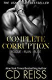 Complete Corruption: Rogue, Ruin, Rule Bundle (English Edition)