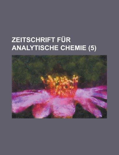 Zeitschrift Fur Analytische Chemie (5) por United States Bureau of the Census