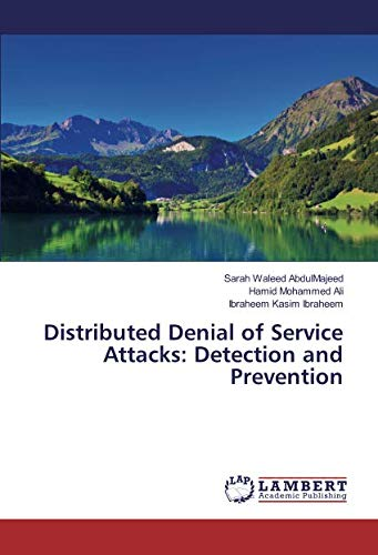 Distributed Denial of Service Attacks: Detection and Prevention - Denial-of-service
