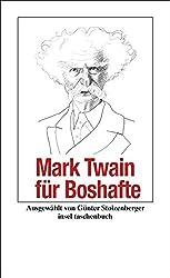 Mark Twain für Boshafte (insel taschenbuch)