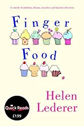 Finger Food: A Comedy of Ambition, Dreams, Treachery and Daytime Television