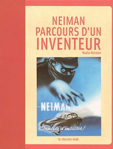Neiman : parcours d'un inventeur par Nadia NEIMAN