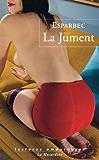 La Jument (LECTURES AMOUREUSES t. 126)