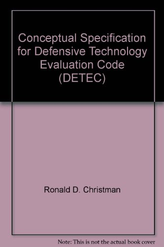 Conceptual Specification for Defensive Technology Evaluation Code (DETEC)