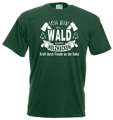 Ich bin im Wald T-Shirt für Holzhacker Waldarbeiter Förster uva., Premiumshirt von Bimaxx® Flaschengrün