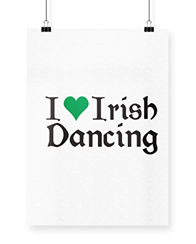 hippowarehouse I Love Irish Dancing Poster Druck Wall Art Design A3 (Irish Ceili Dance Kostüme)
