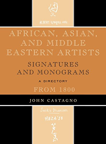 African, Asian and Middle Eastern Artists: Signatures and Monograms from