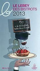 Le petit lebey des bistrots parisiens 2013