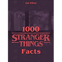 1000 Stranger Things Facts