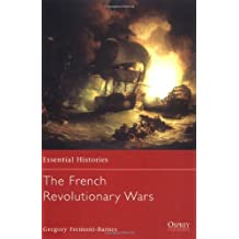 The French Revolutionary Wars (Essential Histories) by Gregory Fremont-Barnes (2001-09-25)