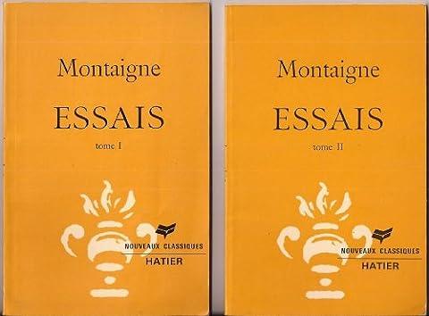Michel de Montaigne. Essais : Extraits Tome 1 & Tome 2 : présentés et annotés par Georges Chappon et Pierre
