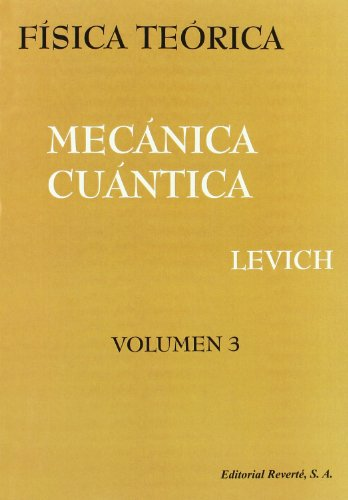 Física Teórica.Mecánica Cuántica (Física teórica de Levich)