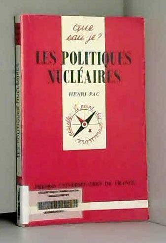 Les politiques nucléaires