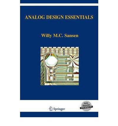[(Analog Design Essentials)] [Author: Willy M. C. Sansen] published on (March, 2007)