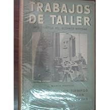 TRABAJOS DE TALLER. CÁLCULO DE LOS TIEMPOS DE FABRICACIÓN PARA MÁQUINAS HERRAMIENTAS