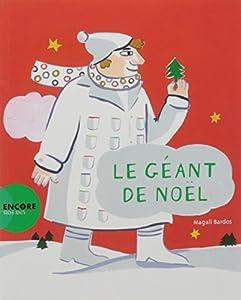 """Afficher """"Le géant de Noël"""""""