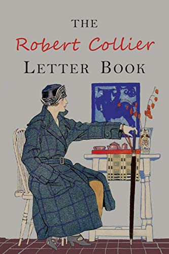 The Robert Collier Letter Book: Fifth Edition por Robert Collier
