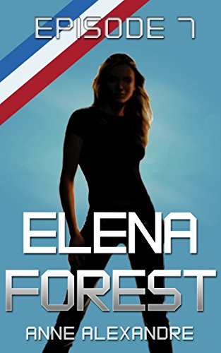 Elena Forest, saison 1 épisode 7: roman lesbien par Anne Alexandre