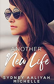 Another New Life por Sydney Aaliyah Michelle