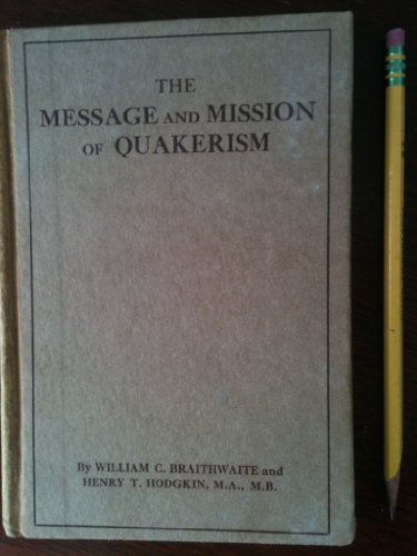 Message and Mission of Quakerism