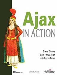 Ajax in Action - IPS Crane, Dave ( Author ) Oct-31-2005 Paperback