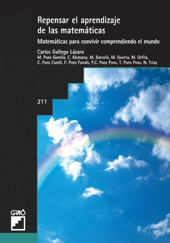 Repensar El Aprendizaje De Las Matemáticas: 211 (Grao - Castellano)