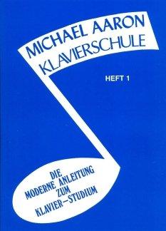 klavierschule-1-arrangiert-fur-klavier-noten-sheetmusic-komponist-aaron-michael